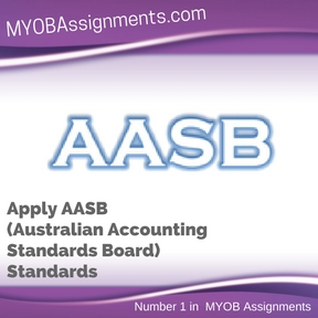 Apply AASB (Australian Accounting Standards Board) Standards Assignment Help