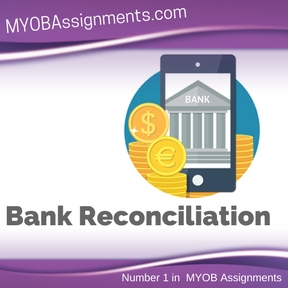 Bank Reconciliation Assignment Help