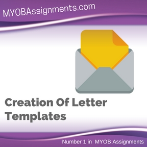 Creation Of Letter Templates Assignment Help