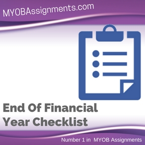 End Of Financial Year Checklist Assignment Help