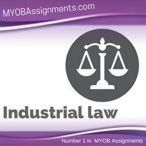 Industrial law Assignment Help