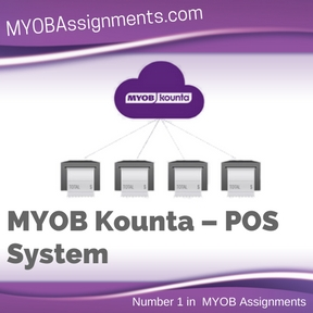MYOB Kounta – POS System Assignment Help