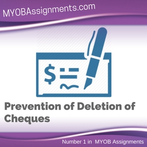 Prevention of Deletion of Cheques Assignment Help