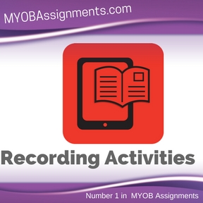 Recording Activities Assignment Help