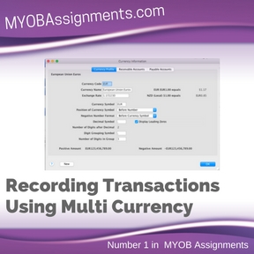 Recording Transactions Using Multi Currency Assignment Help