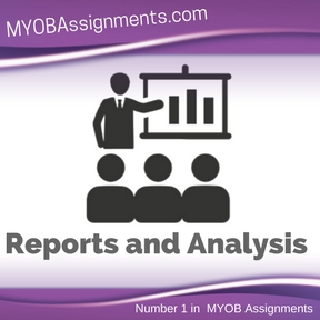 Reports and Analysis Assignment Help