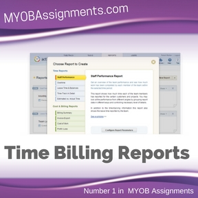 Time Billing Reports Assignment Help