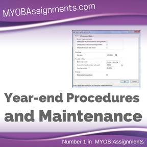 Year-end Procedures and Maintenance Assignment Help